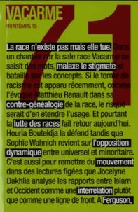 Marion Lary et Antoine Perrot - Vacarme N° 71, Printemps 201 : .