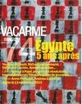 Valentin Chémery - Vacarme N° 74, Hiver 2016 : Egypte, 5 ans après.