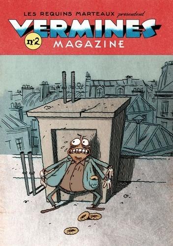 Marc Pichelin et Guillaume Guerse - Vermines magazine N° 2 : .