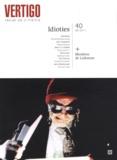 Fabienne Duszynski et Catherine Ermakoff - Vertigo N° 40, Eté 2011 : Idioties.