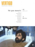Michaël Dacheux - Vertigo N° 41 : Ne pas mourir.