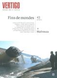 Catherine Ermakoff - Vertigo N° 43, Eté 2012 : Fins de mondes / Mafrouza.