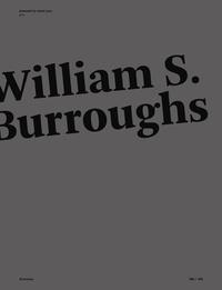 Simone Lazzeri Ellis et Jean-Jacques Lebel - William S. Burroughs N° 1, juin 2016 : .
