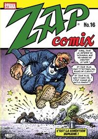 Robert Crumb et Victor Moscoso - Zap Comix N° 16 : .