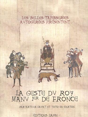 La Geste du roy Manu Ier de Fronsse