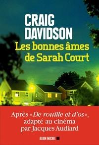 Les Bonnes Ames de Sarah Court.