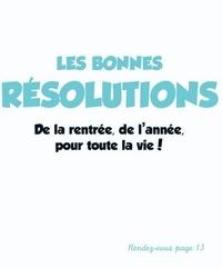 Les bonnes résolutions.