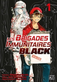 Issey Hatsuyoshiya - Les Brigades Immunitaires Black T01.