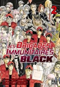 Issey Hatsuyoshiya - Les Brigades Immunitaires Black T02.