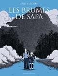 Lolita Séchan - Les Brumes de Sapa.