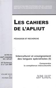 Mireille Hardy - Les Cahiers de l'APLIUT Volume 28 N° 1, Févr : Interculturel et enseignement des langues spécialisées - Volume 1, Comprendre la compétence interculturelle.