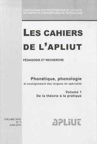 Mireille Hardy - Les Cahiers de l'APLIUT Volume 29 N° 2, Juin : Phonétique, phonologie et enseignement des langues de spécialité - Volume 1, De la théorie à la pratique.