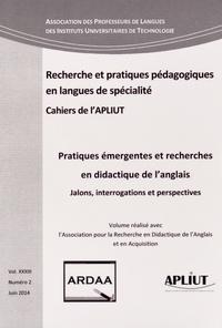 Françoise Raby - Les Cahiers de l'APLIUT Volume 33 N° 2, Juin : Pratiques émergentes et recherches en didactique de l'anglais - Jalons, interrogations et perspectives.