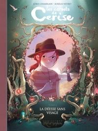 Joris Chamblain - Les carnets de Cerise T04 - La Déesse sans visage.