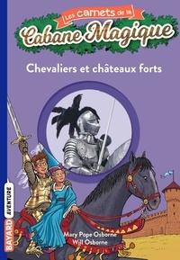 Éric Chevreau - Les carnets de la cabane magique, Tome 02 - Chevaliers et châteaux-forts.