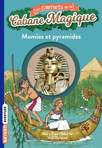 Éric Chevreau - Les carnets de la cabane magique, Tome 03 - Momies et pyramides.