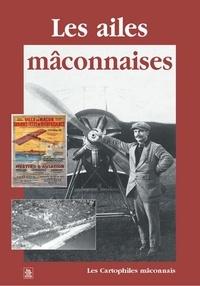 Les Cartophiles Maconnais - Les ailes mâconnaises.