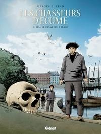 François Debois - Les Chasseurs d'écume - Tome 05 - 1934, Le crâne de la plage.