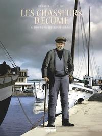 François Debois - Les Chasseurs d'écume - Tome 08 - 1960 - Ne pas perdre un homme.