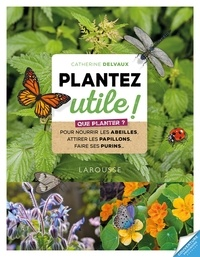 Les chouettes copines du jardin - 60 plantes qui protègent les autres limitent les mauvaises herbes favorisent la biodiversité.