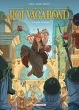 Alvaro Prieto - Les Chroniques du roi vagabond T01 - Le premier Mensonge.