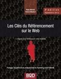 Régis Micheli et Pascal Albericci - Les Clés du référencement sur le Web.