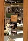 Les Compagnons du Devoir - La menuiserie - Volume 5, Les savoirs et les savoir-faire.