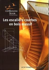 Les Compagnons du Devoir - Les escaliers courbes en bois massif.