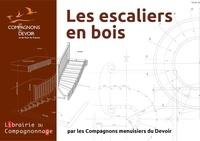 Les Compagnons du Devoir - Les escaliers en 3 fascicules - Les escaliers en bois lamellé collé ; Les escaliers droits et balancés en bois ; Les escaliers courbes en bois massif.