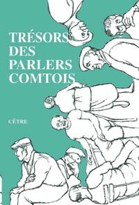 Les Comtophiles et Jean-Paul Colin - Trésors des parlers comtois.