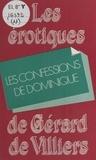 Les Confessions de Dominique.