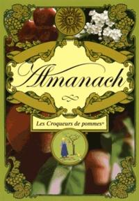 Les Croqueurs de pommes - Almanach des Croqueurs de pommes.