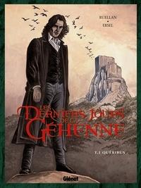 Maryse Ruellan - Les Derniers jours de la Géhenne - Tome 01 - Quéribus.