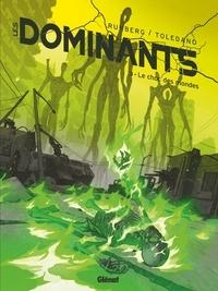 Sylvain Runberg - Les Dominants - Tome 03 - Le choc des mondes.