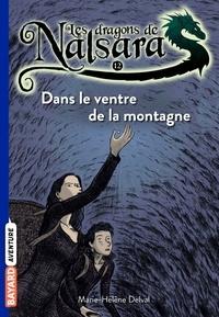 Alban Marilleau - Les dragons de Nalsara Tome 12 Dans le ventre de la montagne.