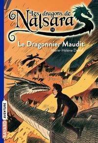 Alban Marilleau - Les dragons de Nalsara Tome 16 Le Dragonnier maudit.