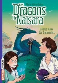Alban Marilleau - Les dragons de Nalsara Tome 2 Le plus vieux des dragonniers.