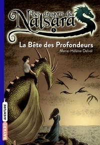 Alban Marilleau - Les dragons de Nalsara Tome 5 La Bête des Profondeurs.
