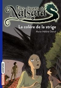 Alban Marilleau - Les dragons de Nalsara Tome 6 La colère de la stridge.