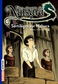 Alban Marilleau - Les dragons de Nalsara Tome 8 Sortilèges pour Nalsara.