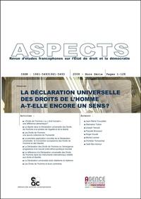 Yadh Ben Achour - Aspects Hors-Série, 2008 : La déclaration universelle des droits de l'homme a-t-elle encore un sens ?.