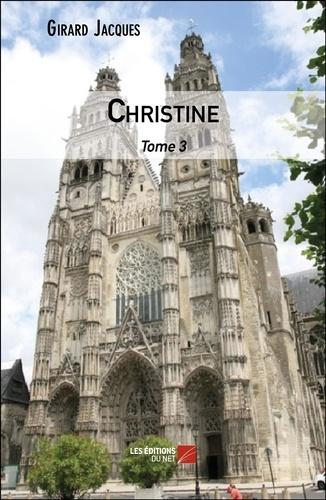 Jacques Girard - Christine Tome 3 : .