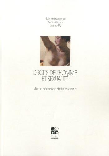 Droits de l'homme et sexualité. Vers la notion de droits sexuels ?
