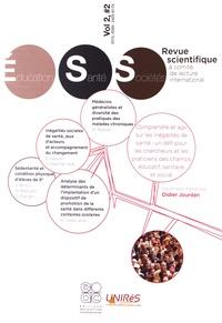 Didier Jourdan - Education, Santé, Sociétés Volume 2 N° 2 : Comprendre et agir sur les inégalités de santé : un défi pour les chercheurs et les praticiens des champs éducatif, sanitaire et social.
