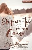 Céline Musmeaux - Empare-toi de mon coeur.