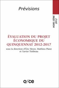 Mathieu Plane et Eric Heyer - Evaluation du projet économique du quinquennat 2012-2017.