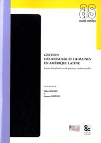 Gilles Simard - Gestion des ressources humaines en Amérique Latine - Enjeux disciplinaires et de pratiques professionnelles.