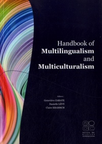 Geneviève Zarate et Danielle Levy - Handbook of Multilingualism and Multiculturalism.