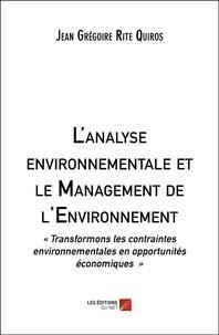 Jean Grégoire Rite Quiros - L'analyse environnementale et le management de l'environnement.