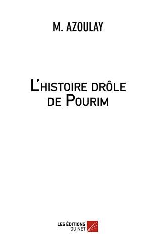Michaël Azoulay - L'histoire drôle de Pourim.